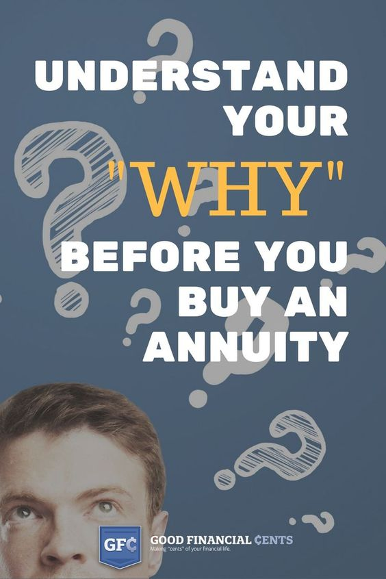 """GF¢ 069: Understand Your """"Why"""" Before You Buy an Annuity"""