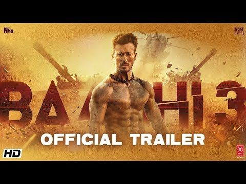 Baaghi 3 Official Trailer Is Published On Feb 5 2020 At 11am By Foxstarhindi Youtube Official Channel Baaghi 3 P In 2020 Tiger Shroff Upcoming Movies Download Movies