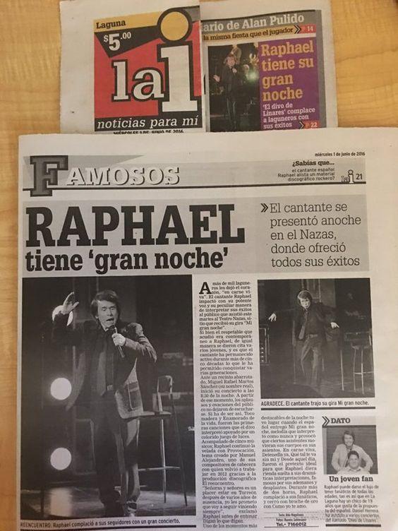 """""""En los diferentes periódicos de la región lagunera se habla del ENORME triunfo de @RAPHAELartista en el Teatro Nazas""""-  Lily Abadie"""