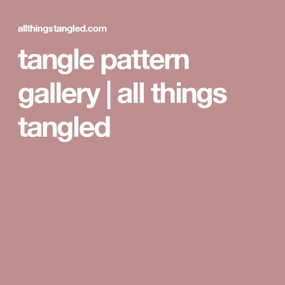 tangle pattern gallery | all things tangled