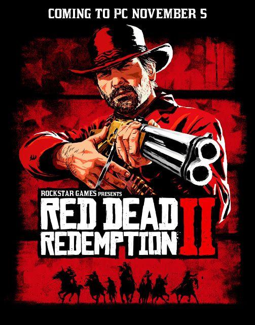 Red Dead Redemption 2 Llega A Pc El 5 De Noviembre No Soy Gamer Red Dead Redemption Rockstar Games Redemption