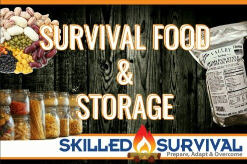 Survival Food and Storage