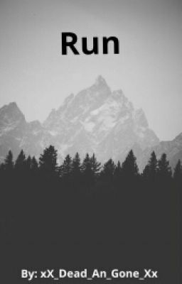 "You should read ""Run"" on #Wattpad. #fanfiction"