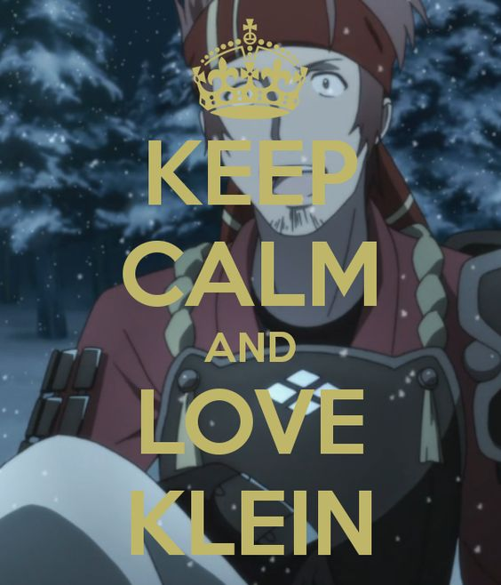 keep calm and love klein ..... I knew I would love Klein from the moment we meet him!!!