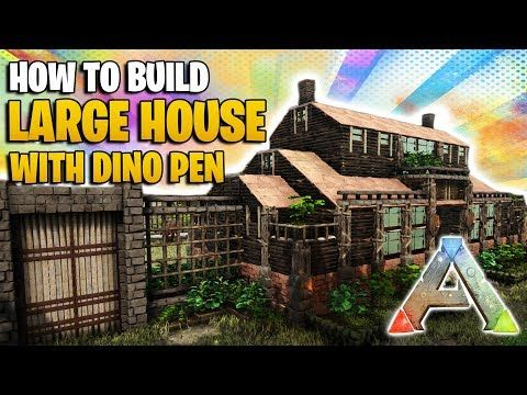 How To Build A Large House With Dino Pen Ark Survival Evolved Youtube Ark Survival Evolved Ark Survival Evolved Bases Ark Survival Evolved Tips