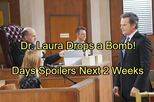 Days Of Our Lives Spoilers For Next 2 Weeks Dr Laura S Trial