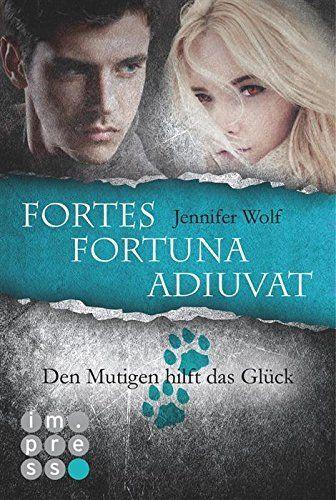 Fortes fortuna adiuvat - Den Mutigen hilft das Glück (Spin-off der Sanguis-Trilogie), http://www.amazon.de/dp/B00MLYILAY/ref=cm_sw_r_pi_awdl_h2CCwb1N6NJ3M