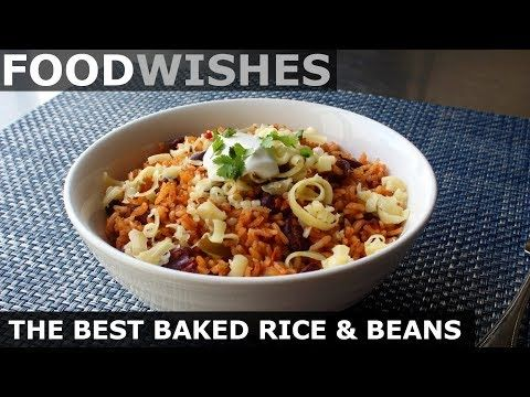 Food Wishes Video Recipes The Best Baked Rice Beans Perfect Rice For An Imperfect World In 2020 Food Wishes Bean Recipes Baked Rice