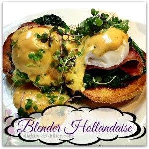 You can store and save Hollandaise Sauce - Recipe - Slightly off Kilter