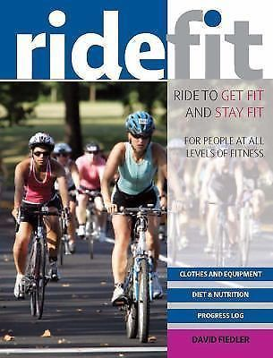 Ride Fit For Riders At All Levels Of Fitness David Fielder 764145428 | eBay