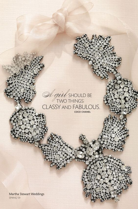 """""""A girl should be two things: classy and fabulous.""""—Coco Chanel #weddingswisdom"""