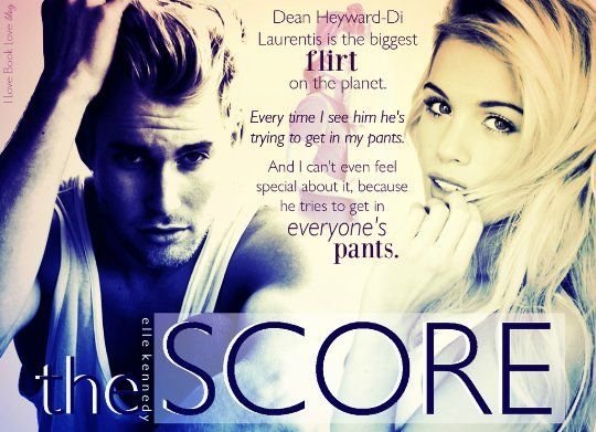 Off Campus Series - The Score, Book #3 by Elle Kennedy: