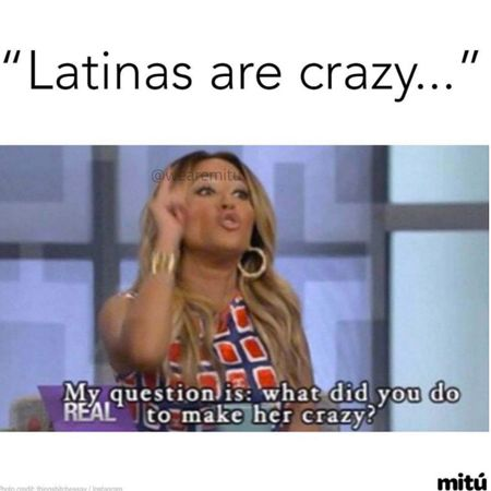 Dating a latina be like