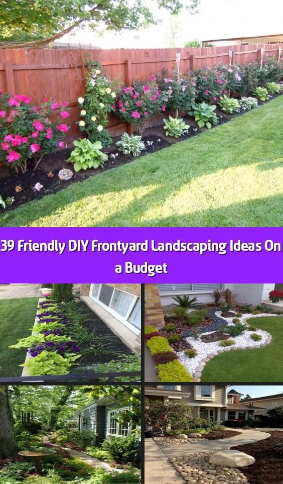 39 Friendly Diy Frontyard Landscaping Ideas On A Budget In 2020
