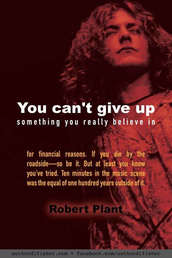 Singer, songwriter, and musician Robert Plant was the frontman and lyricist for Led Zeppelin, and continues to this day in various musical collaborations. #songwriting #WritingInspiration #rock #LedZeppelin #RobertPlant #writing #believe