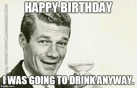 Funny Retro Memes Funny Clean Memes 19 Sarcastic Happy Birthday Happy Birthday Funny Funny Happy Birthday Meme