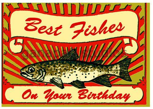 Fishing birthday cards the bigbug and papa joe for Fishing birthday cards