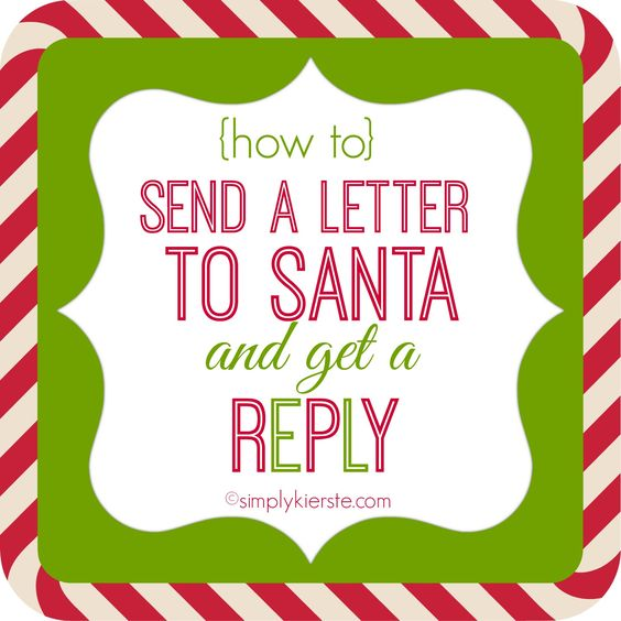 How to Send Letters to Santa and Get a Reply Winter christmas