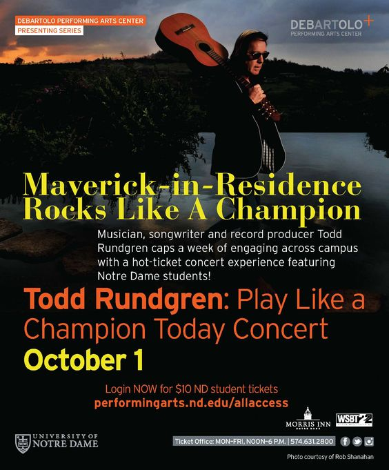 Artist-in-Residence Todd Rundgren performs his Play Like a Champion Today concert at the DeBartolo Performing Arts Center.   For nearly 50 years, Rundgren has produced an abundant and diverse range of recordings, as a solo artist and as a member of the band Utopia and various collaborations including Ringo's All-Starr Band. Tickets are available at http://ntrda.me/2aMrAwB