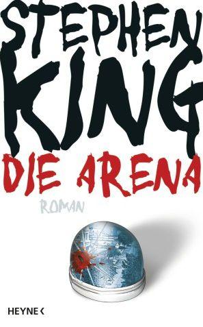"""""""Die Arena"""" von Stephen King #Horror #Krimi #Weltbild"""