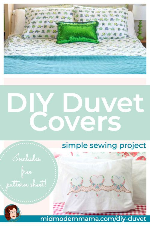 Create Your Own Duvet Covers Using Flat Sheets These Simple Diy Instructions Offer An Easy Tutorial For Twin Do Diy Duvet Duvet Cover Diy Duvet Cover Pattern