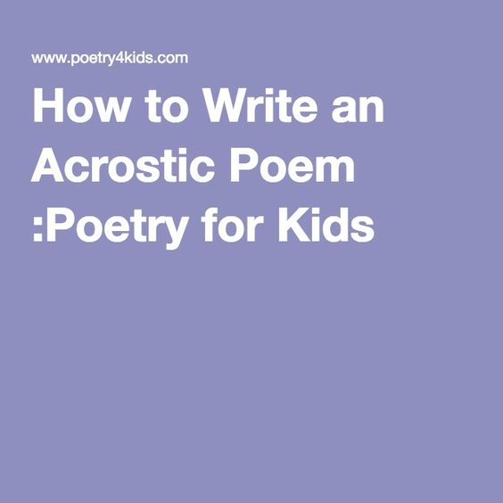 Rules for writing an acrostic poem