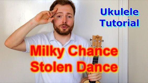 Milky Chance - Stolen Dance (ukulele cover) | Iɴsᴛʀᴜᴍᴇɴᴛs ...