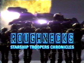 Starship Troopers Roughnecks