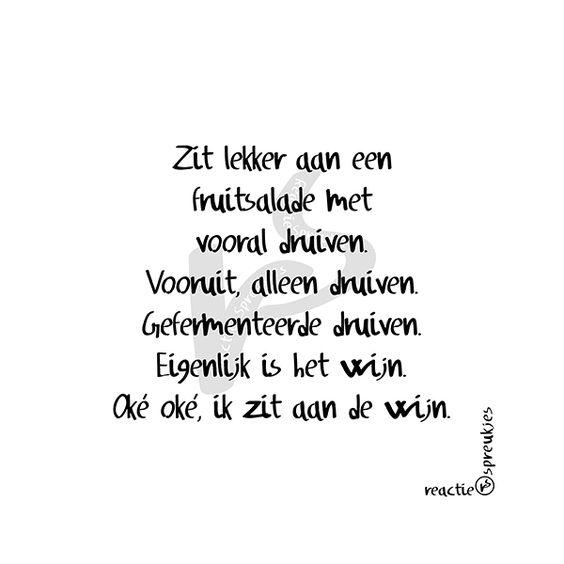 Van fruitsalade tot wijn #quote #humor #tekst #Nederlands