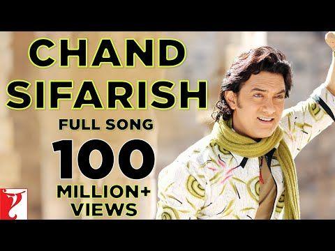 Chand Sifarish Full Song Fanaa Aamir Khan Kajol Shaan Kailash Kher Youtube Songs Youtube Music Converter New Movie Song