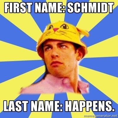 Schmidt hardee-har-har