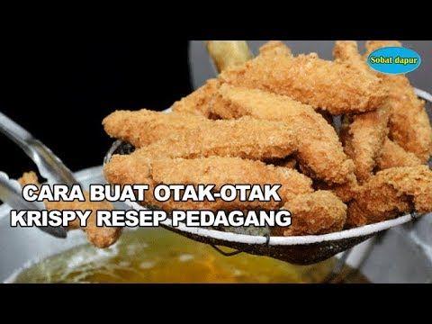Cara Buat Otak Otak Krispy Resep Pedagang Youtube Ide Makanan Resep Masakan Indonesia Memasak