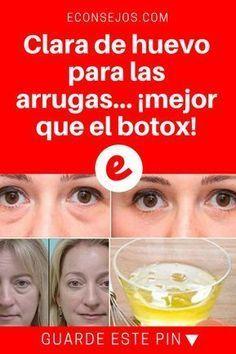 Clara De Huevo Para Las Arrugas Mejor Que El Botox Arrugas