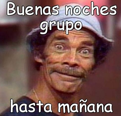 150 Fantasticas Imagenes De Buenas Noches Good Morning Funny Memes Quotes Humor