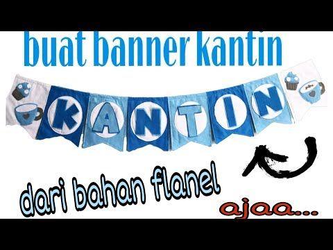 Diyll Cara Membuat Banner Dari Flanel Youtube Youtube Aplikasi Video