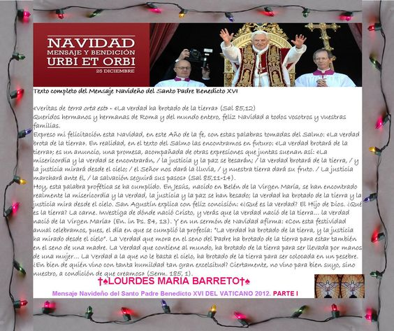 Mensaje Navideño del Santo Padre Benedicto XVI PARTEI I.24 DE DICIEMBRE DEL VATICANO 2012.    †♠LOURDES MARIA†♠