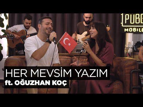 Zeynep Bastik Oguzhan Koc Her Mevsim Yazim Akustik Youtube Yaz Youtube Muzik