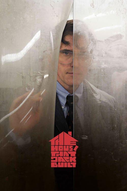 The House That Jack Built Online Full Movie 2018 Putlocker Imdb Tmdb Boxofficemojo Freeonline Fr Ver Peliculas Completas Criticas De Cine Películas Completas