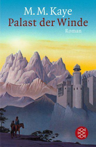 Palast der Winde: Amazon.de: M.M. Kaye, Emil Bastuk: Bücher