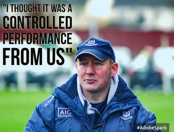 We Are Dublin JIM GAVIN WAS PLEASED WITH DUBLIN'S CONTROLLED PERFORMANCE - We Are Dublin