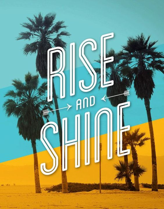 Rise and shine.: Art Typography, Quotes To Inspire, Poster Rise, Inspirational Quotes, Motivational Quotes, Quotes Home