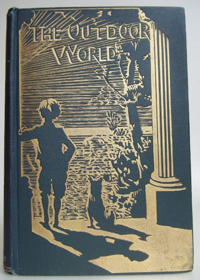 The Out-Door World  or, Young Collector's Handbook  by W. Furneaux, 1905