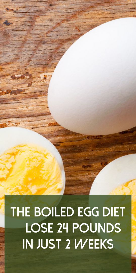 The Boiled Egg Diet Lose 24 Pounds In Just 2 Weeks Boiled Egg Diet Egg Diet Healthy Nutrients