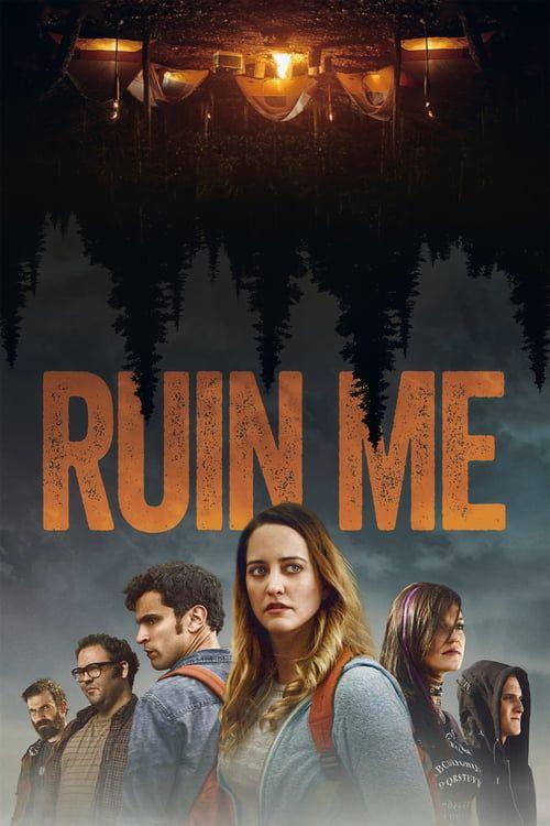 Regarder Ruin Me 2019 Film Complet En Streaming Vf Entier Francais Download Movies Full Movies Thriller Video