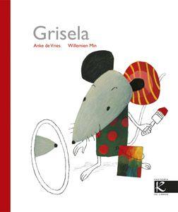 Grisela. Amke de Vries. Editorial Faktoría K de libros, 2011