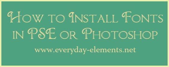 How to install custom fonts in PSE or Photoshop via @amandapadgett: