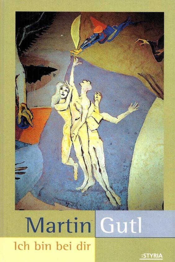 Ich bin bei Dir * Martin Gutl Styria Verlag 2001