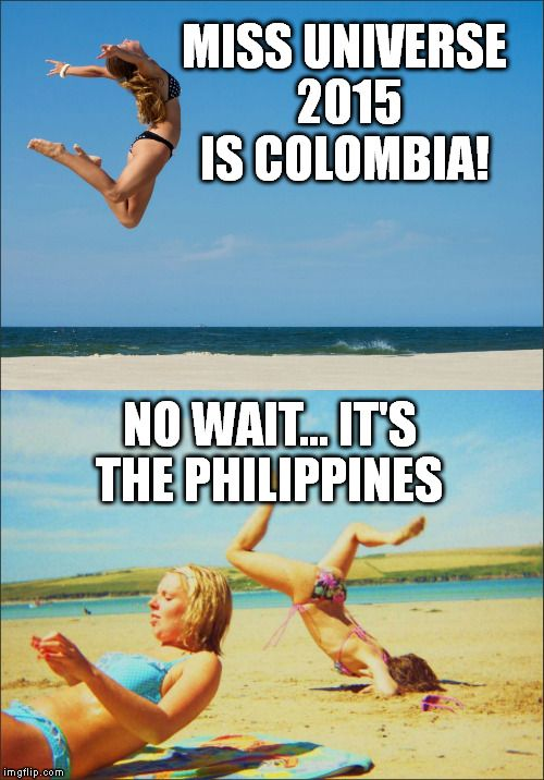Funny Meme Miss Universe 2015 : Miss universe is colombia no