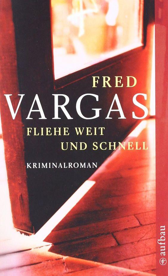 Fliehe weit und schnell: Kriminalroman Kommissar Adamsberg ermittelt: Amazon.de: Fred Vargas, Tobias Scheffel: Bücher