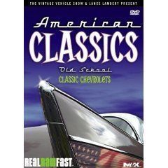 American Classics - Old School - Classic Chevrolets